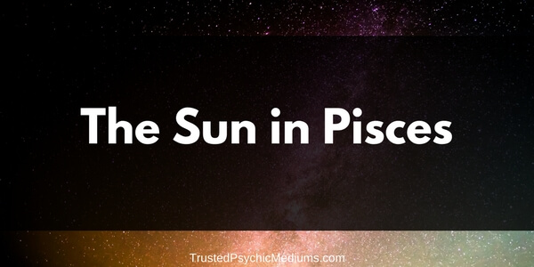 The Sun in Pisces
