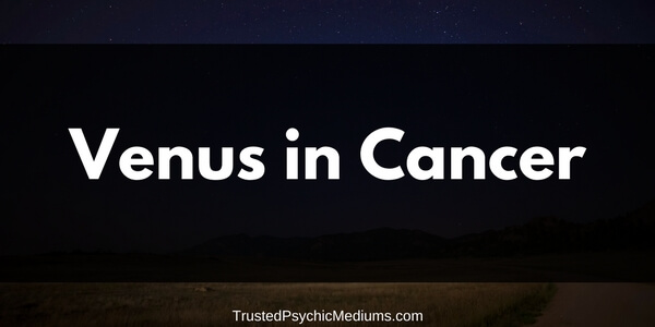 Venus in Cancer