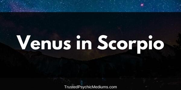 Venus in Scorpio