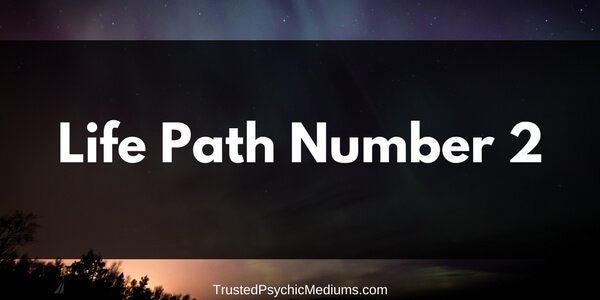 Life Path Number 2 – The Complete Guide