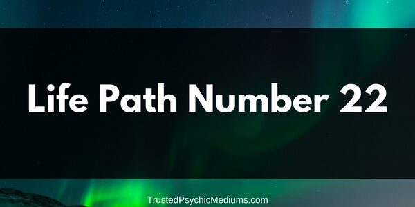 Life Path Number 22 – The Complete Guide
