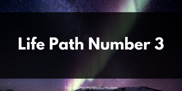 Life Path Number 3 – The Complete Guide