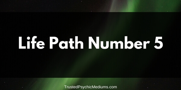 Life Path Number 5 – The Complete Guide