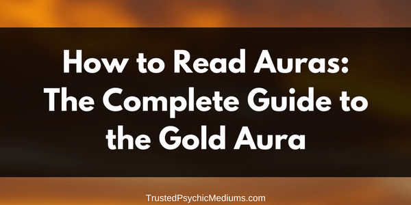Gold Aura: The Complete Guide