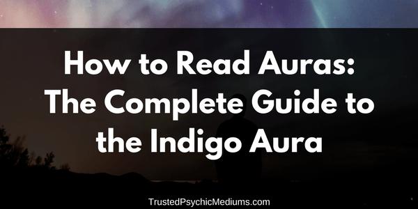 Indigo Aura: The Complete Guide