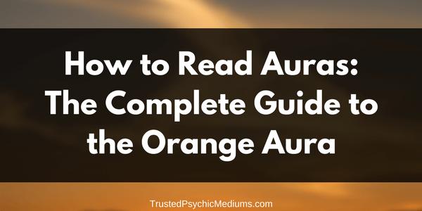 Orange Aura: The Complete Guide
