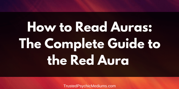 Red Aura: The Complete Guide