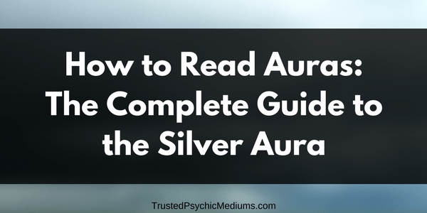 Silver Aura: The Complete Guide