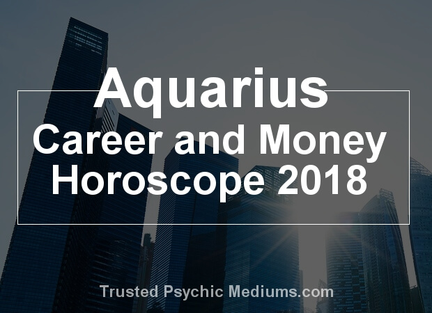 Aquarius Career Horoscope 2018