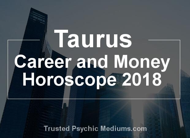 Taurus Career Horoscope 2018