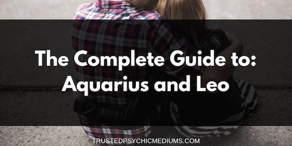 Aquarius and Leo Compatibility – The Definitive Guide