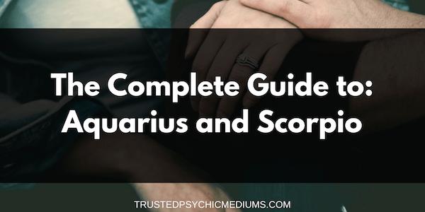 Aquarius and Scorpio Compatibility – The Definitive Guide
