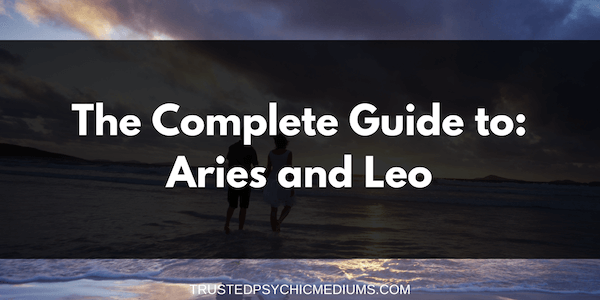 Aries and Leo Compatibility – The Definitive Guide