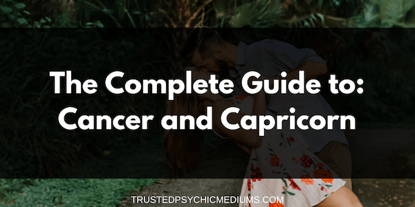 Cancer and Capricorn Compatibility – The Definitive Guide