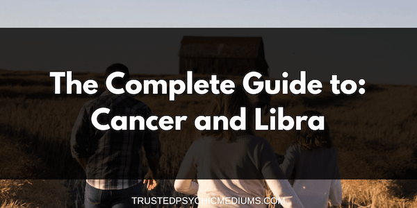 Cancer and Libra Compatibility – The Definitive Guide