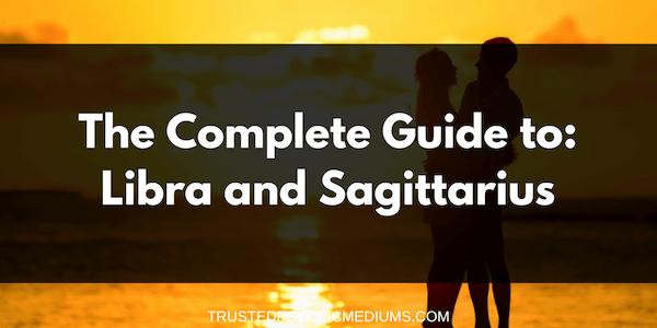 Libra and Sagittarius Compatibility – The Definitive Guide