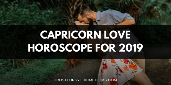 Capricorn Love Horoscope 2019