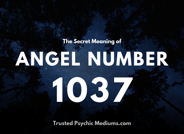 Angel Number 1037 and its Meaning