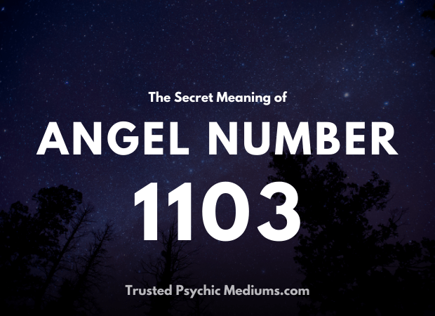 Angel Number 1103 and its Meaning