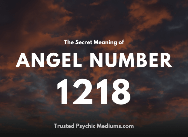 Angel Number 1218 and its Meaning
