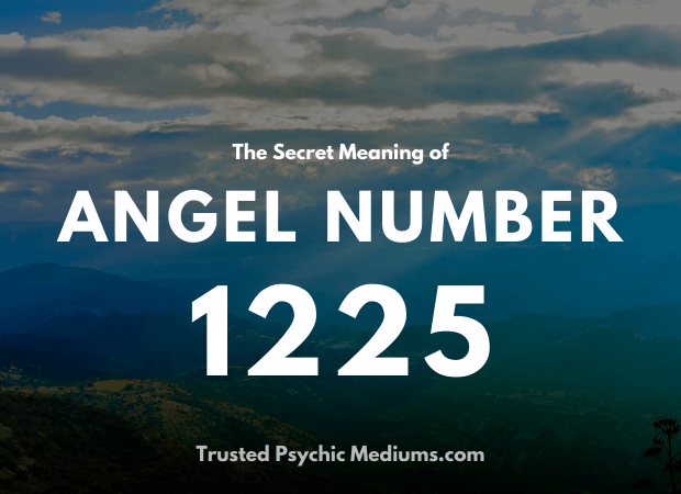 Angel Number 1225 and its Meaning
