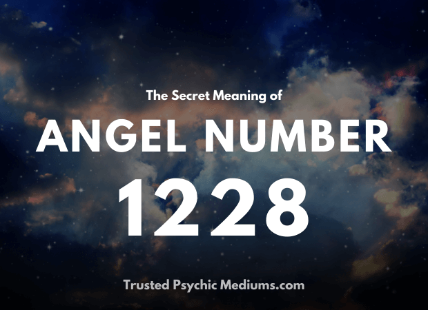 Angel Number 1228 and its Meaning