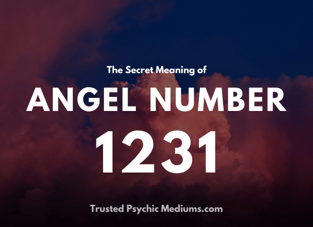 Angel Number 1231 and its Meaning