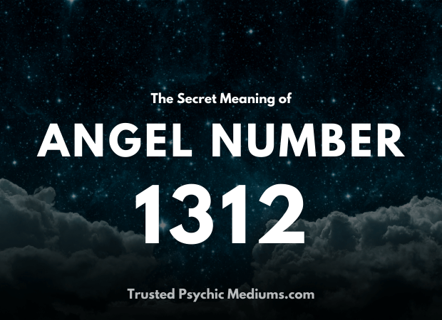 Angel Number 1312 and its Meaning