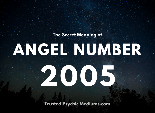 Angel Number 2005 and its Meaning