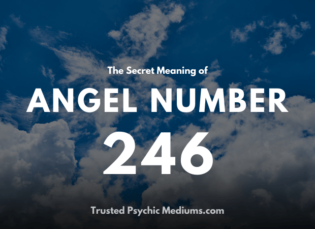 Angel Number 246 and its Meaning