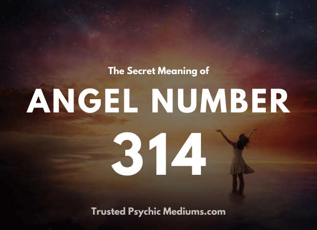 Angel Number 314 and its Meaning
