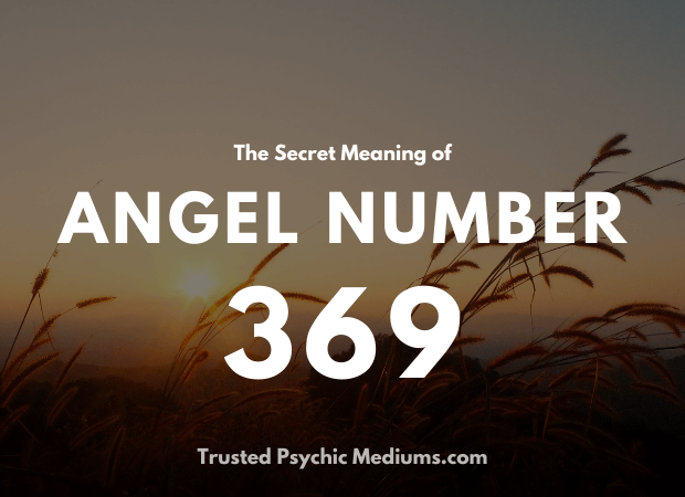 Angel Number 369 and its Meaning