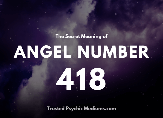 Angel Number 418 and its Meaning
