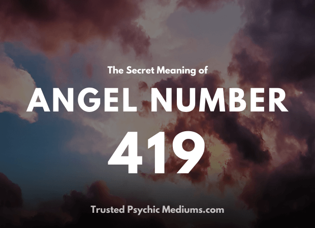 Angel Number 419 and its Meaning
