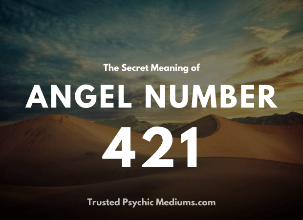 Angel Number 421 and its Meaning