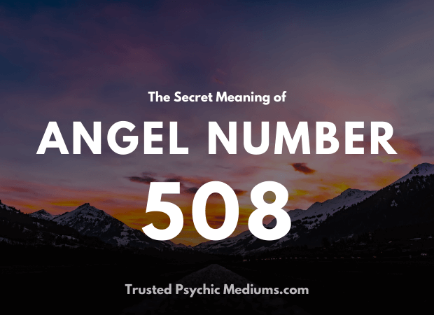 Angel Number 508 and its Meaning