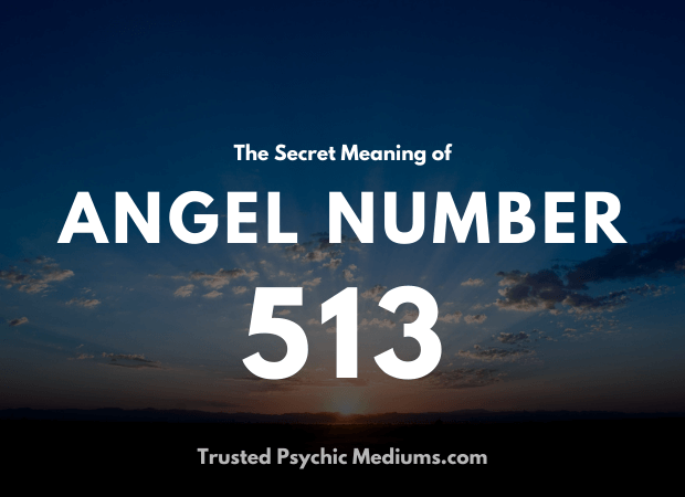 Angel Number 513 and its Meaning
