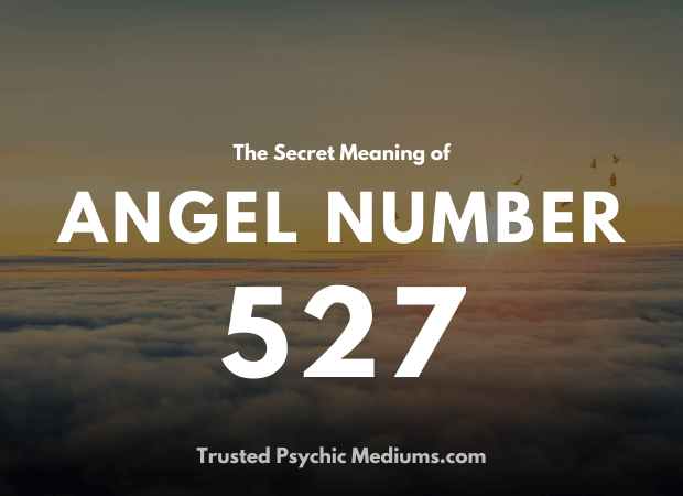Angel Number 527 and its Meaning