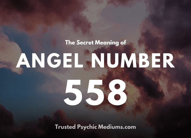 Angel Number 558 and its Meaning