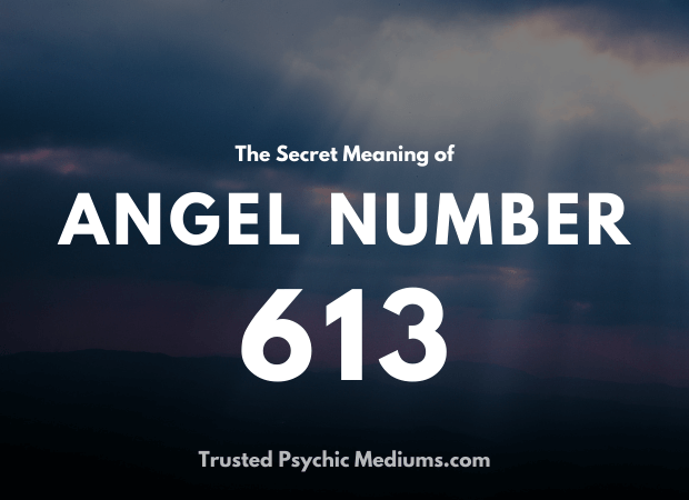 Angel Number 613 and its Meaning