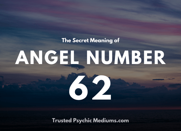 Angel Number 62 and its Meaning