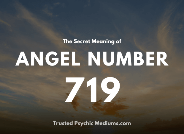 Angel Number 719 and its Meaning