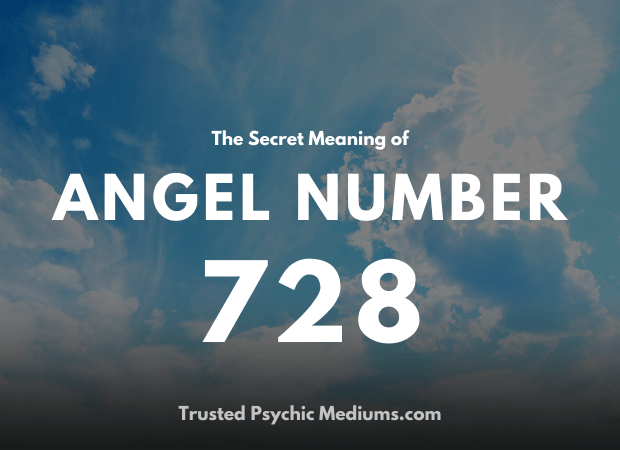 Angel Number 728 and its Meaning