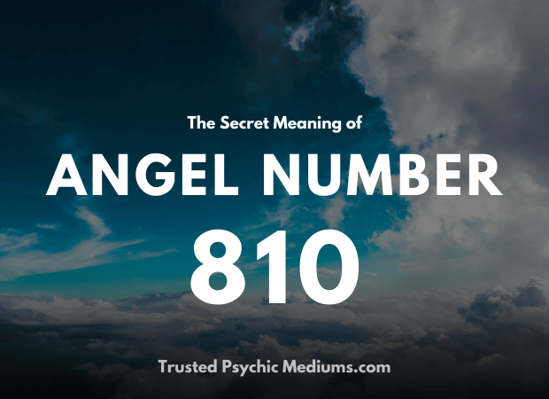 Angel Number 810 and its Meaning
