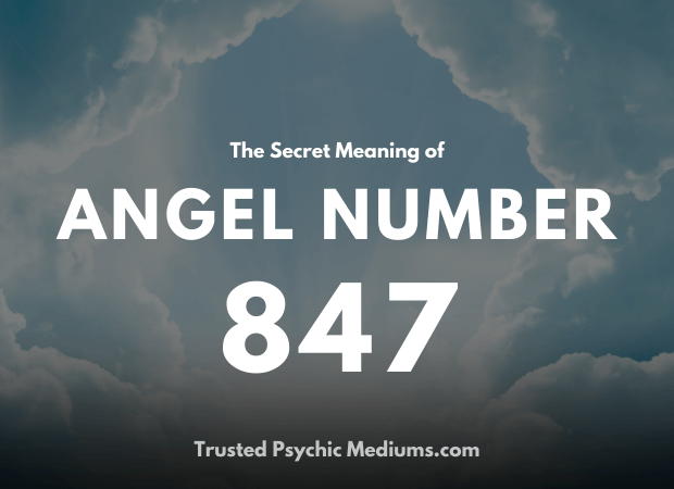 Angel Number 847 and its Meaning