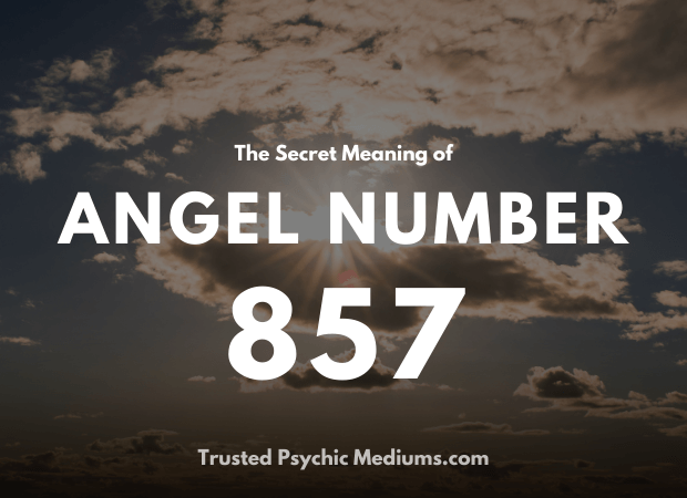 Angel Number 857 and its Meaning