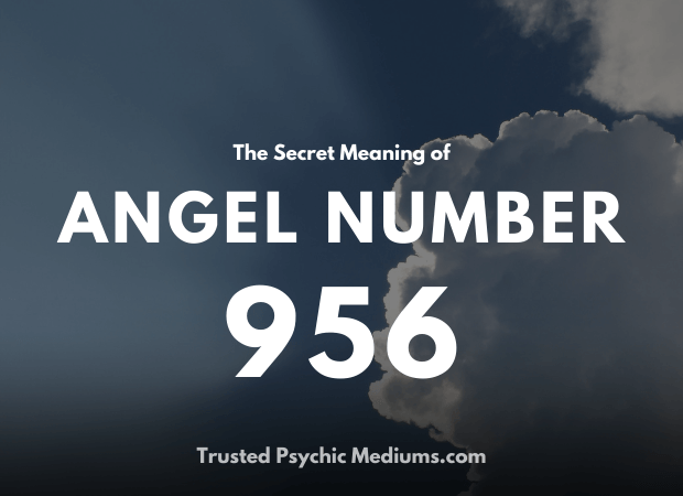 Angel Number 956 and its Meaning