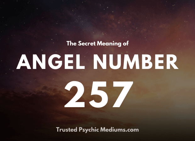 Angel Number 257 and its Meaning