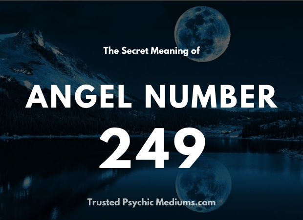 Angel Number 249 and its Meaning