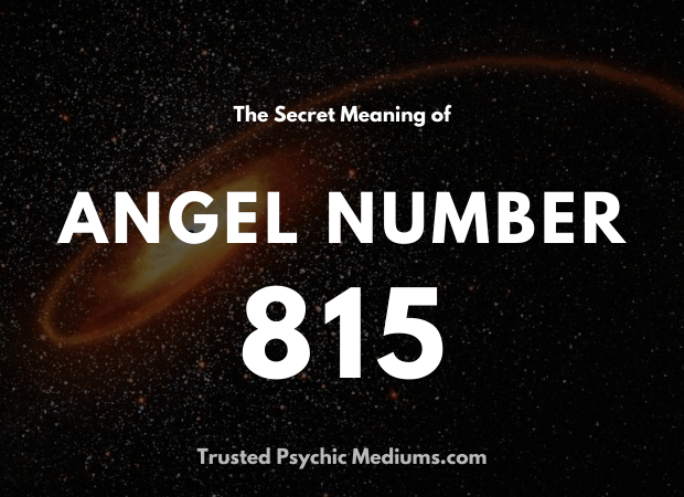 Angel Number 815 and its Meaning